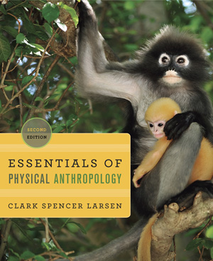 Cover of Larsen, Essentials of Physical Anthropology